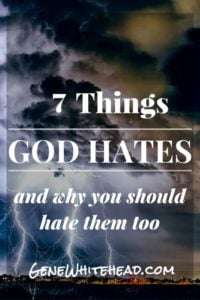 7 Things God Hates