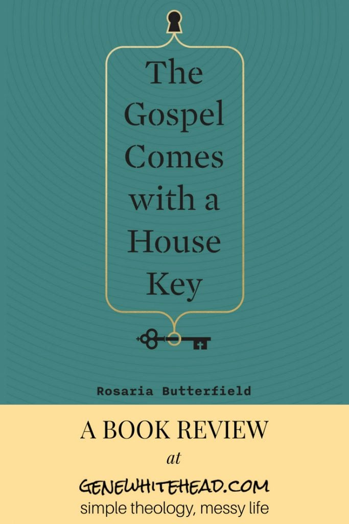 Review of The Gospel Comes with a House Key by Rosaria Butterfield. Practicing Radically Ordinary Hospitality. #christian #bookreview #hospitality #evangelism