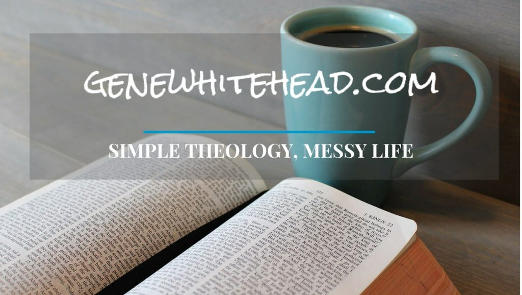 Simple Theology Messy Life Gene Whitehead